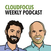 Bought & Sold - Episode #246 of CloudFocus Weekly